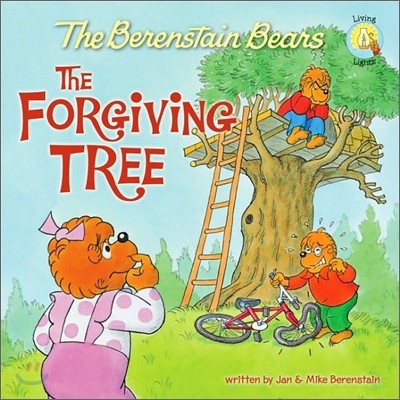 The Berenstain Bears : The Forgiving Tree