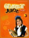 Grammar Juice for Kids 3 : Student's Book (Book & CD)