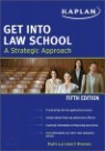 Get into Law School : A Strategic Approach