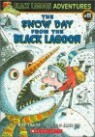 Black Lagoon Adventures #11 : The Snow Day from the Black Lagoon