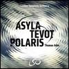 Thomas Ades 토마스 아데: 피난처, 테봇 & 북극성 (Ades: Asyla, Tevot, Polaris) 런던 심포니 오케스트라