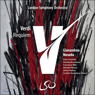 Gianandrea Noseda / Erika Grimaldi 베르디: 레퀴엠 (Verdi: Requiem) 런던 심포니 합창단, 런던 심포니 오케스트라, 자난드레아 노세다