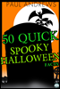 50 Quick Spooky Halloween Facts