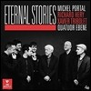 Quatuor Ebene / Michel Portal 이터널 스토리즈: 재즈와 탱고 작품 - 에벤느 사중주단, 미쉘 포르탈 (Eternal Stories)