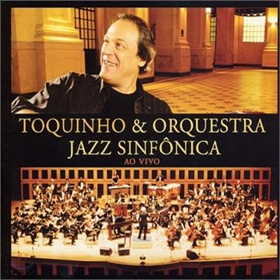 Toquinho & Orquestra Jazz Sinfonica - Ao Vivo