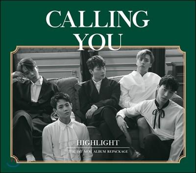 하이라이트 (Highlight) - 미니앨범 1집 : Calling You [리패키지]