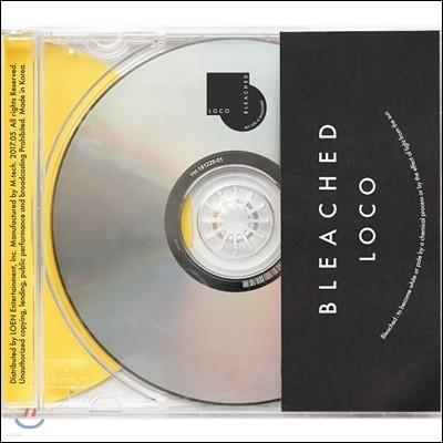 로꼬 (Loco) 1집 - Bleached