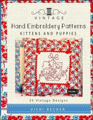 Vintage Hand Embroidery Patterns: Kittens and Puppies: 24 Authentic Vintage Designs