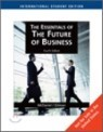 The Essentials of the Future of Business, 4/E