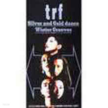 TRF - Silver and Gold dance (일본수입/single/avdd20061)
