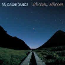 Daishi Dance - Melodies Melodies (Digipack)