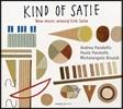 Andrea / Paolo Pandolfo 에릭 사티를 중심으로 한 새로운 음악 (Kind of Satie - New Music Around Erik Satie) 파올로 판돌포, 안드레아 판돌포, 미켈란젤로 리날디