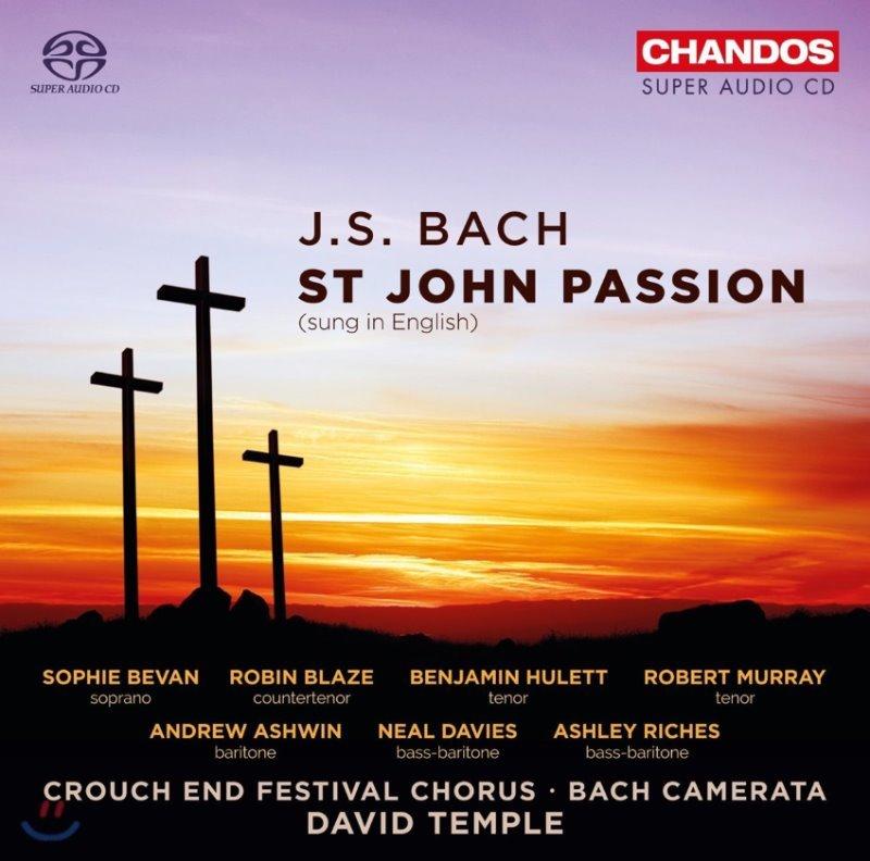 David Temple / Bach Camerata 바흐: 요한 수난곡 BWV245 [영어 가창 버전] (J.S. Bach: St. John Passion) 소피 비번, 로빈 블레이즈, 바흐 카메라타, 데이빗 템플