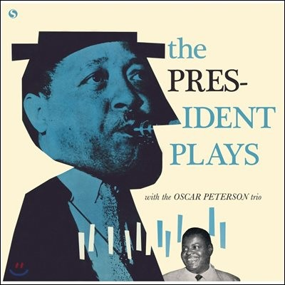 Lester Young (레스터 영) - The President Plays With The Oscar Peterson Trio [LP]