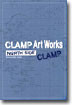 CLAMP Art Works NORTH SIDE