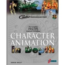 Character Animation In Depth: The Complete Expert's Guide to Professional Character Animation [Paperback]