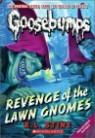 Classic Goosebumps #19 : Revenge of the Lawn Gnomes
