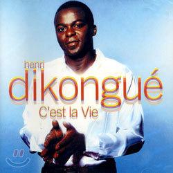Henri Dikongue - C`est La Vie