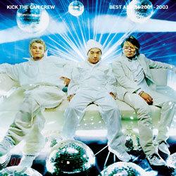 Kick The Can Crew - Best Album 2001~2003