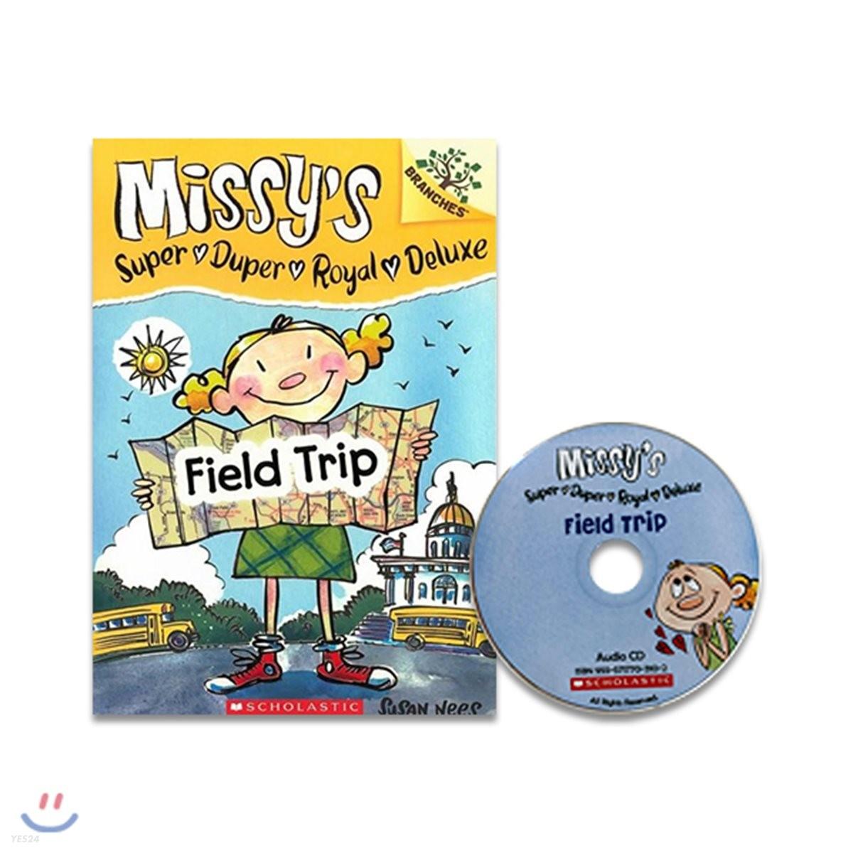 Missy's Super Duper Royal Deluxe #4 : Field Trip