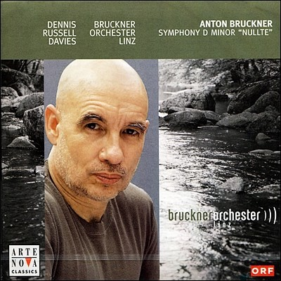 Dennis Russell Davies 브루크너: 교향곡 0번 (Bruckner: Symphony No. 0 in D minor 'Nullte')