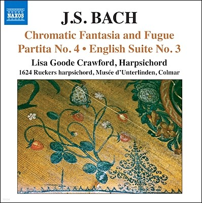 Lisa Goode Crawford 바흐: 반음계 환상곡과 푸가 (Bach: Chromatic Fantasia and Fugue)