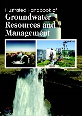 Illustrated Handbook Of<br/>Groundwater Resources And Management