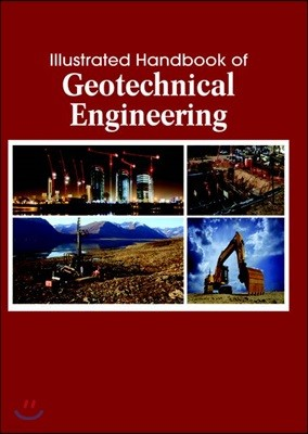 Illustrated Handbook Of<br/>Geotechnical Engineering