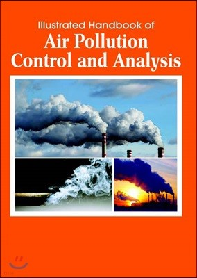 Illustrated Handbook Of<br/>Air Pollution Control And Analysis