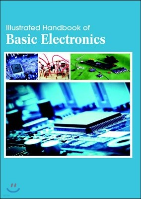 Illustrated Handbook Of<br/>Basic Electronics