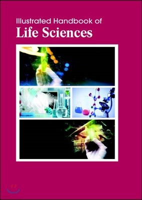 Illustrated Handbook Of<br/>Life Sciences