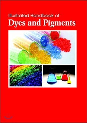 Illustrated Handbook Of<br/>Dyes And Pigments