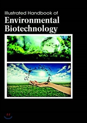 Illustrated Handbook Of<br/>Environmental Biotechnology