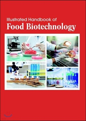 Illustrated Handbook Of<br/>Food Biotechnology