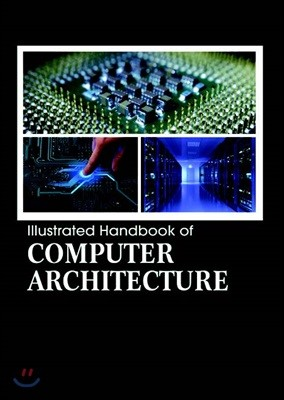 Illustrated Handbook Of<br/>Computer Architecture