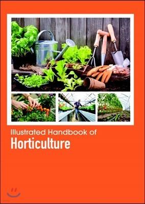 Illustrated Handbook Of<br/>Horticulture
