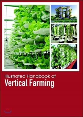 Illustrated Handbook Of<br/>Vertical Farming