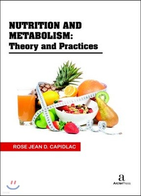Nutrition And Metabolism: Theory And Practices