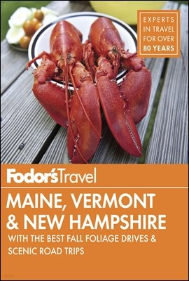 Fodor's Maine, Vermont & New Hampshire