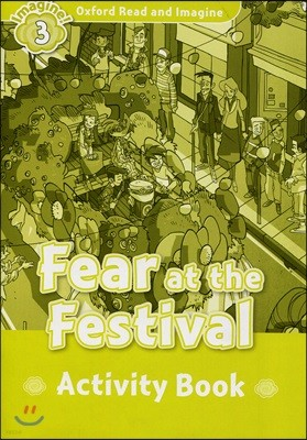Read and Imagine 3: Fear at the Festival AB