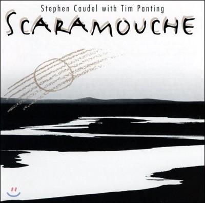 Stephen Caudel & Tim Panting (스티븐 코델, 팀 팬팅) - Scaramouche
