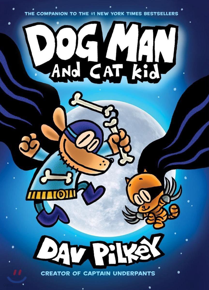 Dog Man #4 : Dog Man and Cat Kid