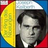 Joseph Keilberth 요제프 카일베르트 - 바그너: 니벨룽겐의 반지 [1953년 바이로이트 실황] (Wagner: Der Ring des Nibelungen [The Ring])