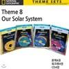 MACMILLAN/National Geographic - Theme 8 : Our Solar System (본책4권+워크북4권+CD4장)