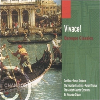 Alexander Gibson 비바체! 바로크 클래식: 바흐 / 헨델 / 비발디 - 스코틀랜드 실내 관현악단, 알렉산더 깁슨 (Vivace! Baroque Classics - J.S. Bach / Handel / Vivaldi)