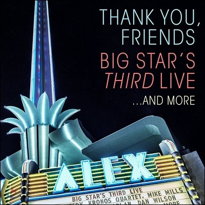 Big Star - Thank You, Friends: Big Star's Third Live…And More (빅 스타 - 데뷔 45주년 기념 재결성 라이브) [DVD+2CD Edition]