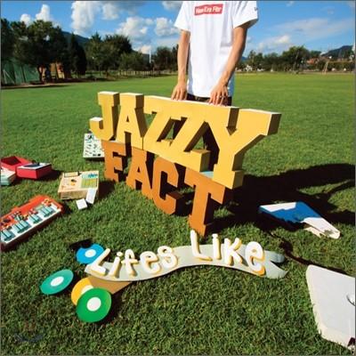 재지팩트 (Jazzyfact) 1집 - Lifes Like