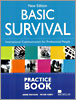 Basic Survival : Practice Book