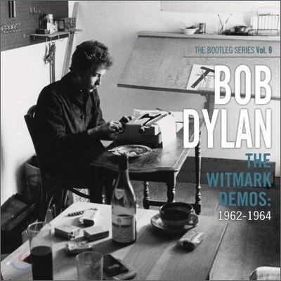 Bob Dylan - The Witmark Demos: 1962-1964 - The Bootleg Series Vol.9 (Limited Edition)