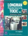 Longman Preparation Series for the TOEIC Test : Introductory Course with CD (���� ����)